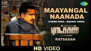 Maayangal Naanada - Video | Ratsasan Theme Song