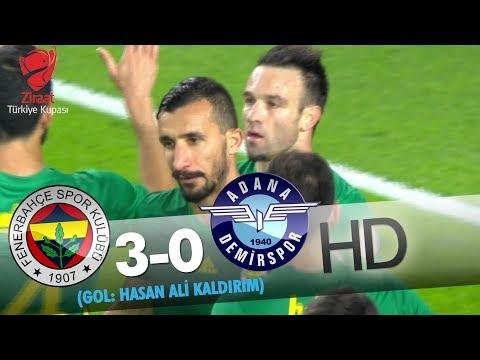 Fenerbahçe: 3 - Adana Demirspor: 0   Gol Hasan Ali Kaldırım