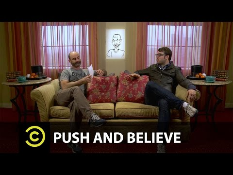 Push And Believe: Jonah Ray and Brody Stevens (from Comedy Central and CC: Studios)