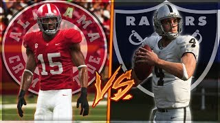 Could Alabama Beat The Oakland Raiders?   Madden 19 Challenge