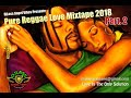 Pure Reggae Love Mixtape (Part 2) Feat. Busy Signal, Romain Virgo, Chris Martin, Morgan Heritage