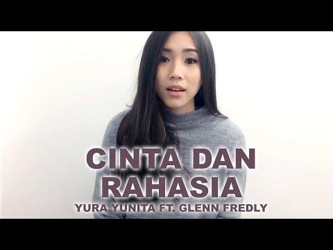 download lagu Cinta Dan Rahasia Yura Yunita Ft. Glenn Fredly Regina Utama Cover gratis