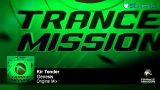 Kir Tender - Genesis (Original Mix)