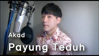 Akad - Payung Teduh (cover by Jay Kim)