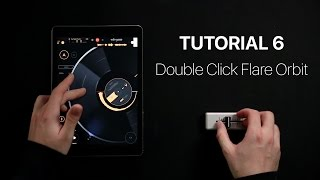 Mixfader & edjing Scratch tutorial 6 : How to do the Two Click Flare Orbit ?