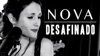 NOVA - Desafinado (Slightly Out Of Tune) - Jobim & Mendonça