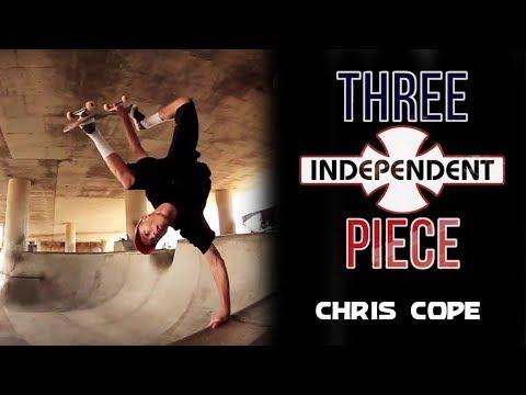 Chris Cope: 3-Piece   Independent Trucks