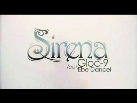 kARSUNSILYO Featured Music Video: Sirena - Gloc 9 feat. Ebe Dancel