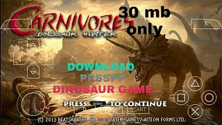 [30] mb download the best DINOSAUR games on yor android for free psp