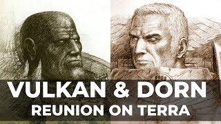 VULKAN MEETS DORN ON TERRA - Warhammer 40k