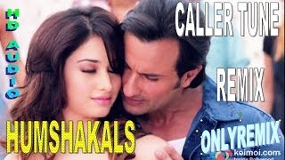 download lagu Caller Tune High Voltage Remix Song - Humshakals 2014 gratis