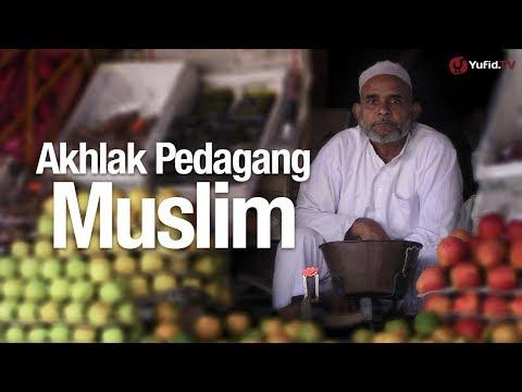 Ceramah Agama: Akhlak Pedagang Muslim - Ustadz Ahmad Zainuddin, Lc.
