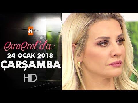 Esra Erol'da 24 Ocak 2018 Çarşamba - 533. bölüm