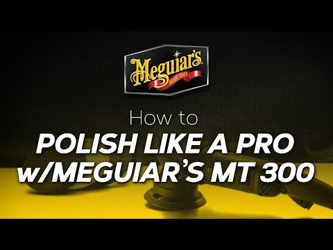 How to Polish like a Pro with Meguiar's MT300 and Ultimate products