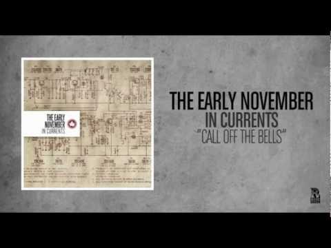 Early November - Call Off The Bells