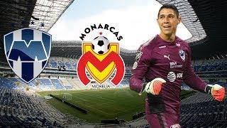 MONTERREY vs MONARCAS   Jornada 1 LIGA MX Clausura 18