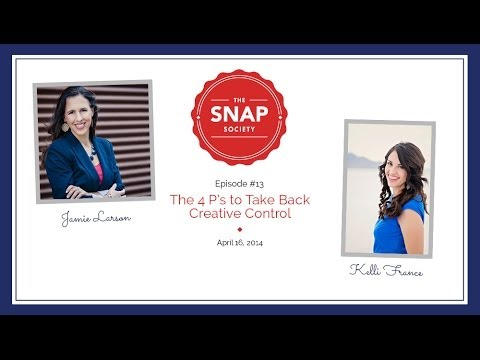 Episode #13...The 4 P's to Taking Creative Control of your S