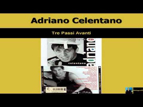 Adriano Celentano - Tre Passi Avanti