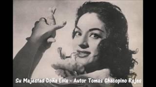Su Majestad Doña Lola
