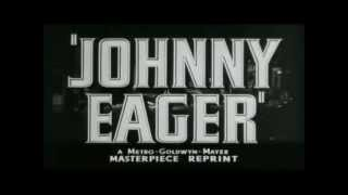 Johnny Eager (1942) - Official Trailer
