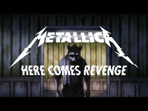 Metallica - Here Comes Revenge (Official Music Video)