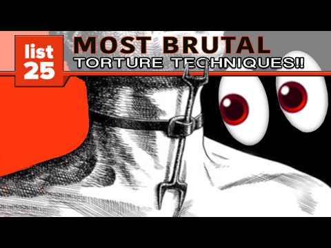25 Most Brutal Torture Techniques Ever Devised