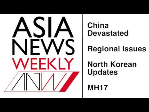 ASIA NEWS WEEKLY: China earthquakes and explosions, regional tensions, and more