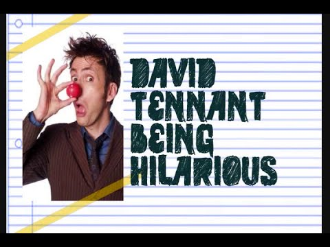 David Tennant Being Hilarious 4