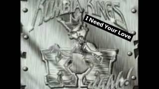 Watch Kumbia Kings I Need Your Love video