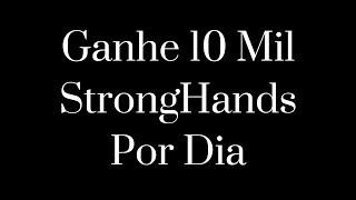 Ganhe 10 Mil Criptomoeda StrongHands Por Dia | STRONGHANDS FREE | FAUCET PAGANDO
