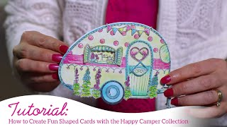 How to Create Fun Shaped Cards with the Happy Camper Collection