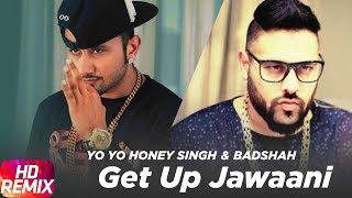 Get Up Jawaani (Remix)   Yo Yo Honey Singh & Badshah   Punjabi Song   Speed Records
