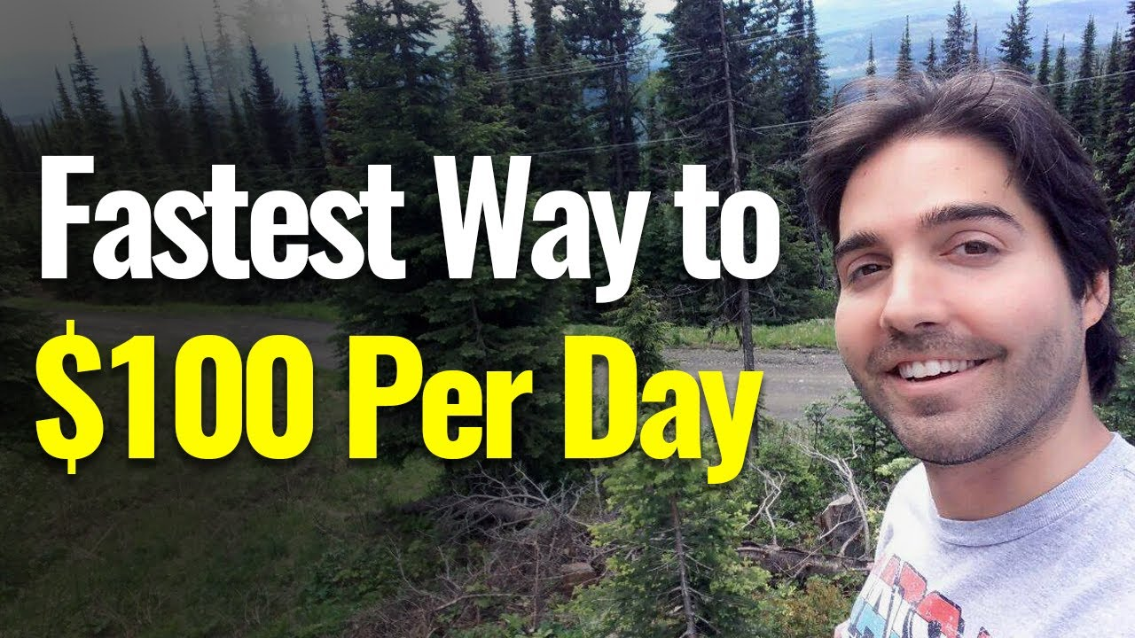 fastest way to $100 per day