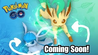 How to Get Glaceon and Leafeon In Pokemon GO