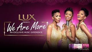 download lagu Lux Presents We Are More Featuring Lira, Nhlanhla Nciza gratis