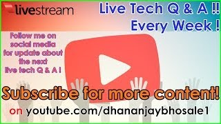 Live Tech Q&A With Dhananjay Bhosale Ep.3
