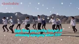 Lagu Kpop yang paling banyak di streaming sepanjang tahun 2017