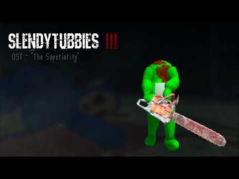 Slendytubbies 3 Soundtrack: The Superiority