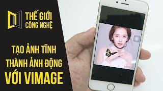 Cách tạo ảnh tĩnh thành ảnh động siêu dễ bằng Vimage - #TGCN