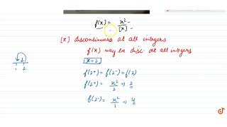 at which points the function `f(x)=(x)^2/([x])`is discontinuous?