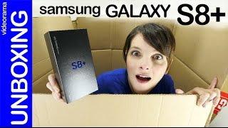 Samsung Galaxy S8+ unboxing y primer contacto