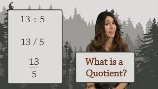 Arithmetic: What is a Quotient? (Division)