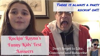 Rockin Rayna Reacting to Kids Funny Test Answers