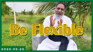 Be Flexible | 25.05.2020 | Daily reflection