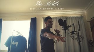 Download Lagu Zedd, Maren Morris, Grey - The Middle Cover / Remix Gratis STAFABAND