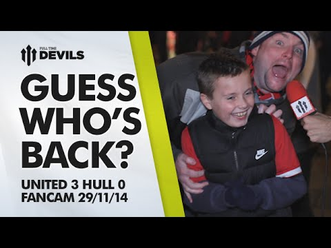 ANDY TATE IS BACK! | Manchester United 3 Hull City 0 | FANCAM
