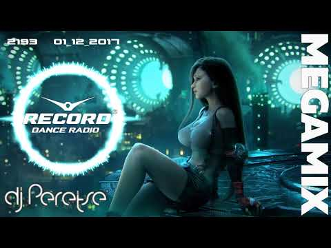 Record Megamix #2193 🌶DJ Peretse🌶Best dance music Speedmix [mix 01/12/2017]