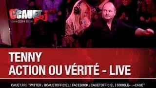 Tenny - Action ou Vérité - Live - C'Cauet sur NRJ - C'Cauet sur NRJ