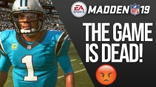 The Truth About Madden 19, And Why It's Dead...