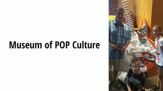Museum of Pop Culture in Seattle
